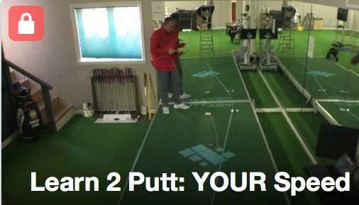Learn 2 Putt YOUR Speed Affects Break